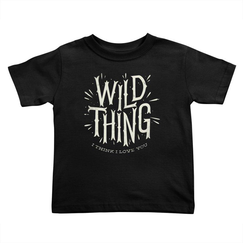 Wild Thing Kids Toddler T-Shirt by wharton's Artist Shop