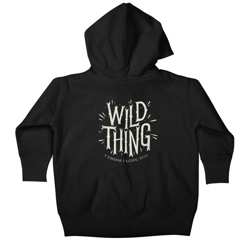 Wild Thing Kids Baby Zip-Up Hoody by wharton's Artist Shop