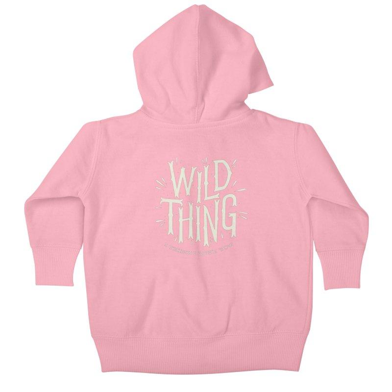 Wild Thing Kids Baby Zip-Up Hoody by wharton's Artist Shop