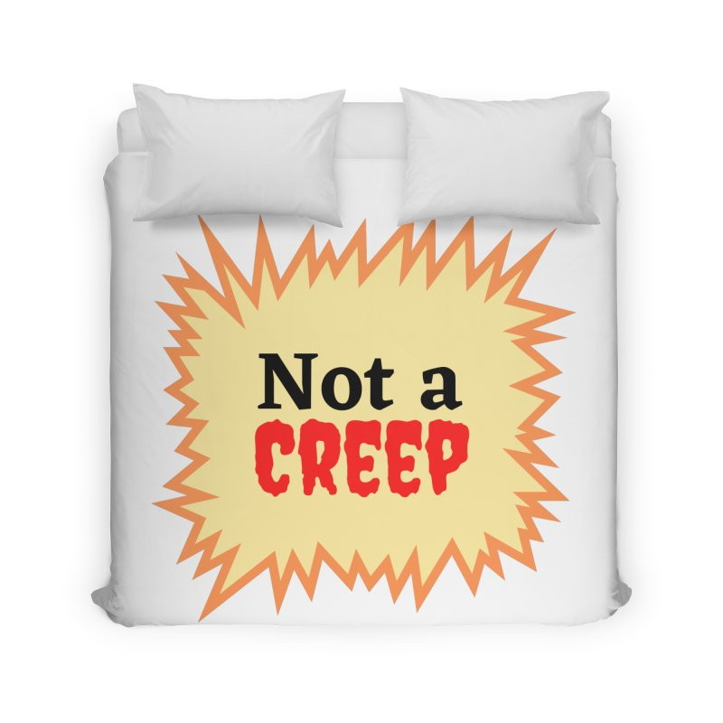 Home None by What a Creep Podcast Swag Shop