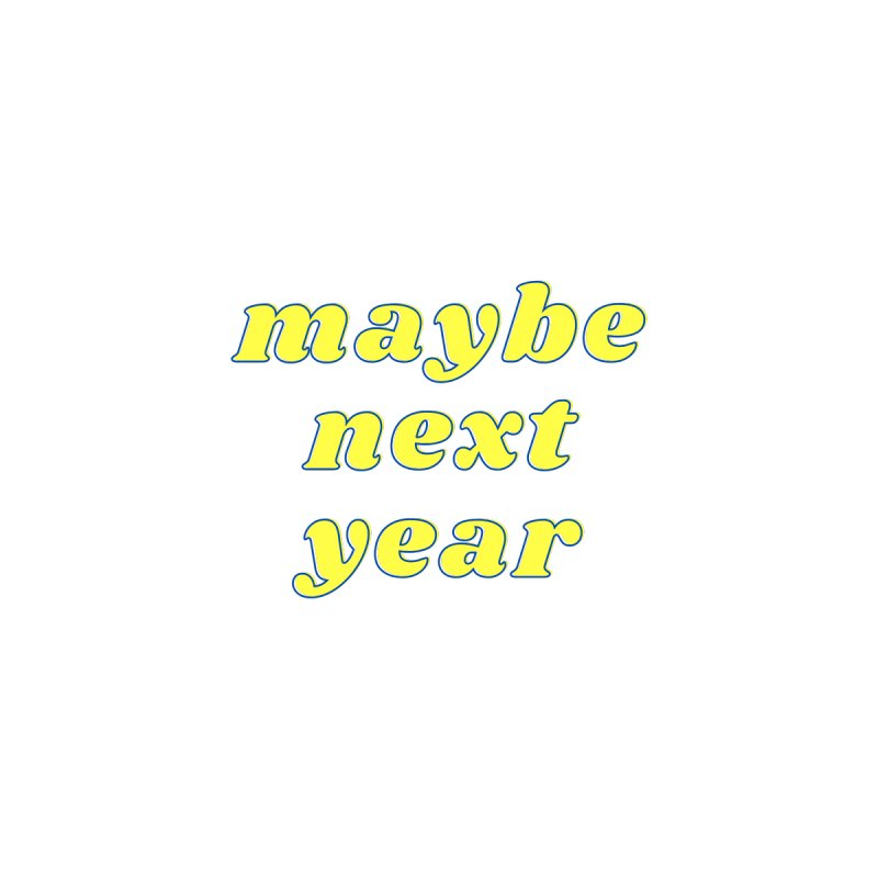 Maybe next year Accessories Notebook by What a Creep Podcast Swag Shop