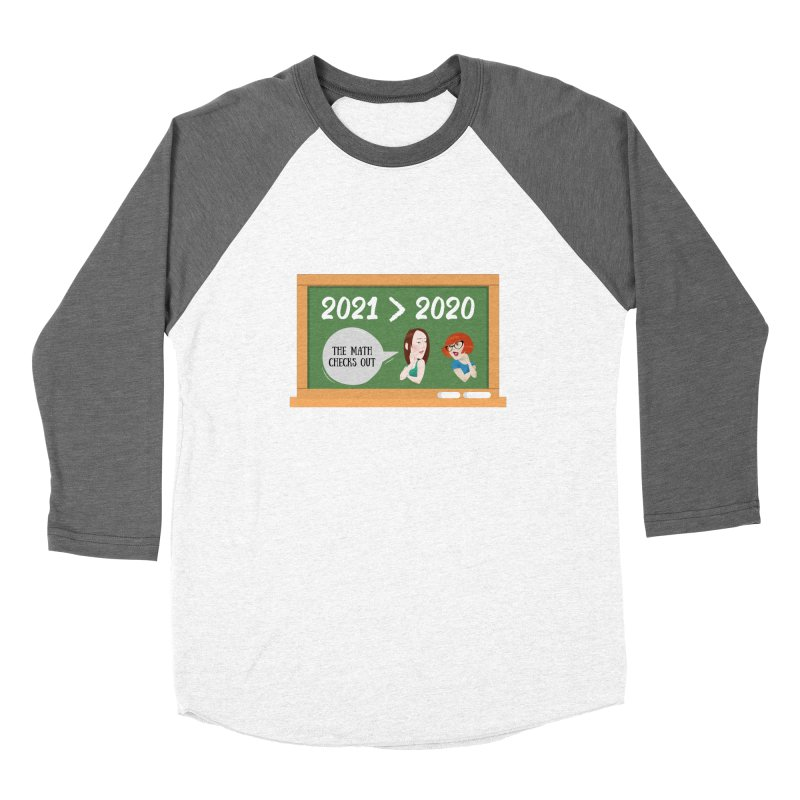 The math checks out Women's Longsleeve T-Shirt by What a Creep Podcast Swag Shop