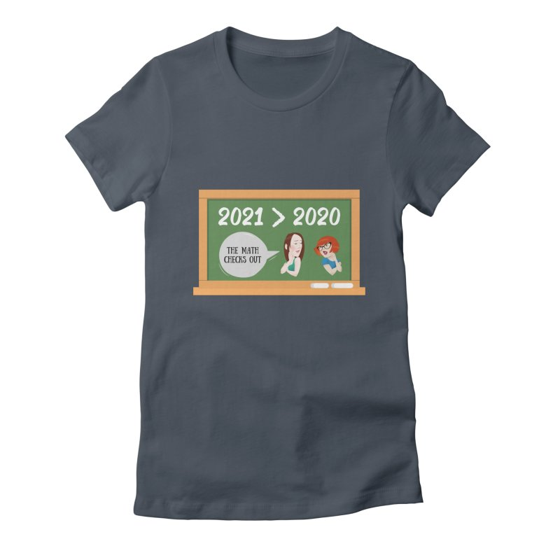 The math checks out Women's T-Shirt by What a Creep Podcast Swag Shop