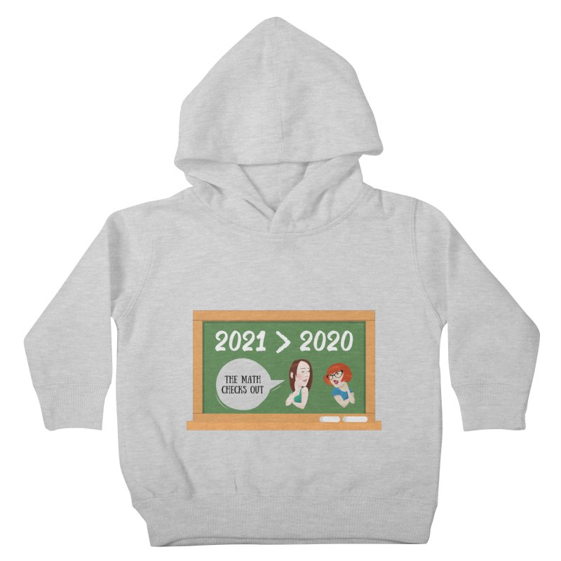 The math checks out Kids Toddler Pullover Hoody by What a Creep Podcast Swag Shop