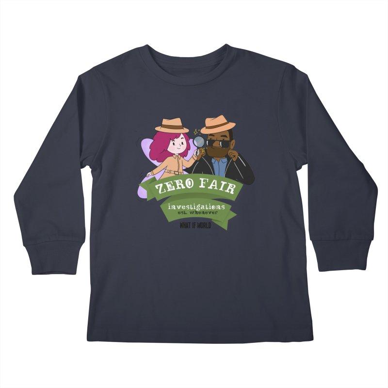 Zero Fair Investigations Kids Longsleeve T-Shirt by What If World's Imaginarium