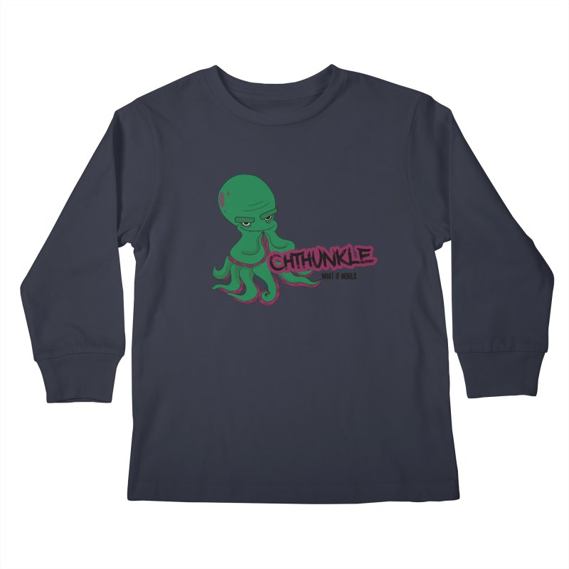 Cthunkle Kids Longsleeve T-Shirt by What If World's Imaginarium