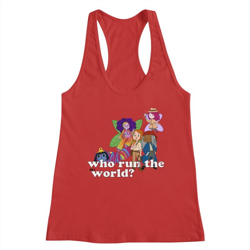 Who run the What If World? Girls! Women's Tank by What If World's Imaginarium