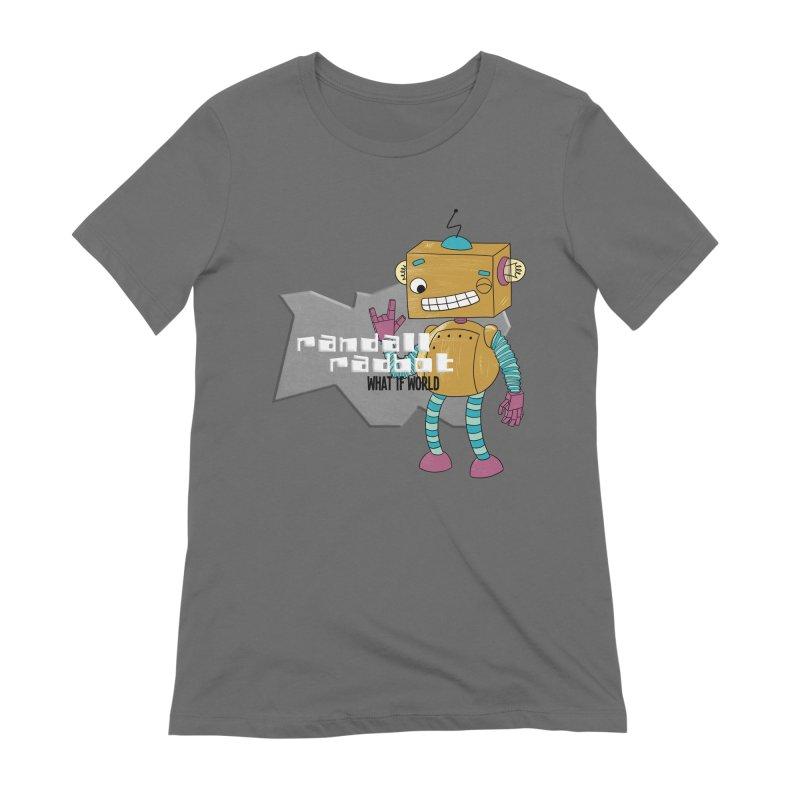 Randall Radbot FEMININE T-Shirt by What If World's Imaginarium