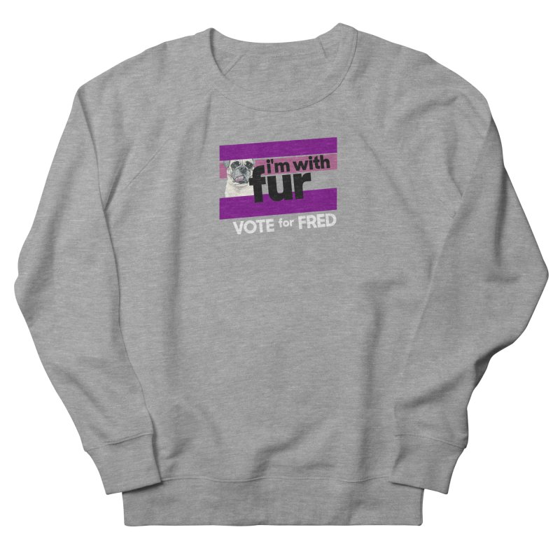 Vote for Fred (Purple) Men's French Terry Sweatshirt by What If World's Imaginarium