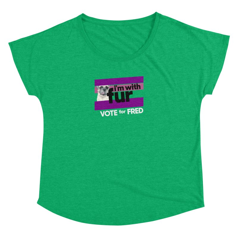 Vote for Fred (Purple) Women's Dolman Scoop Neck by What If World's Imaginarium