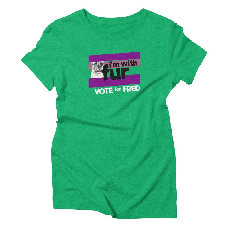 Vote for Fred (Purple) Women's Triblend T-Shirt by What If World's Imaginarium