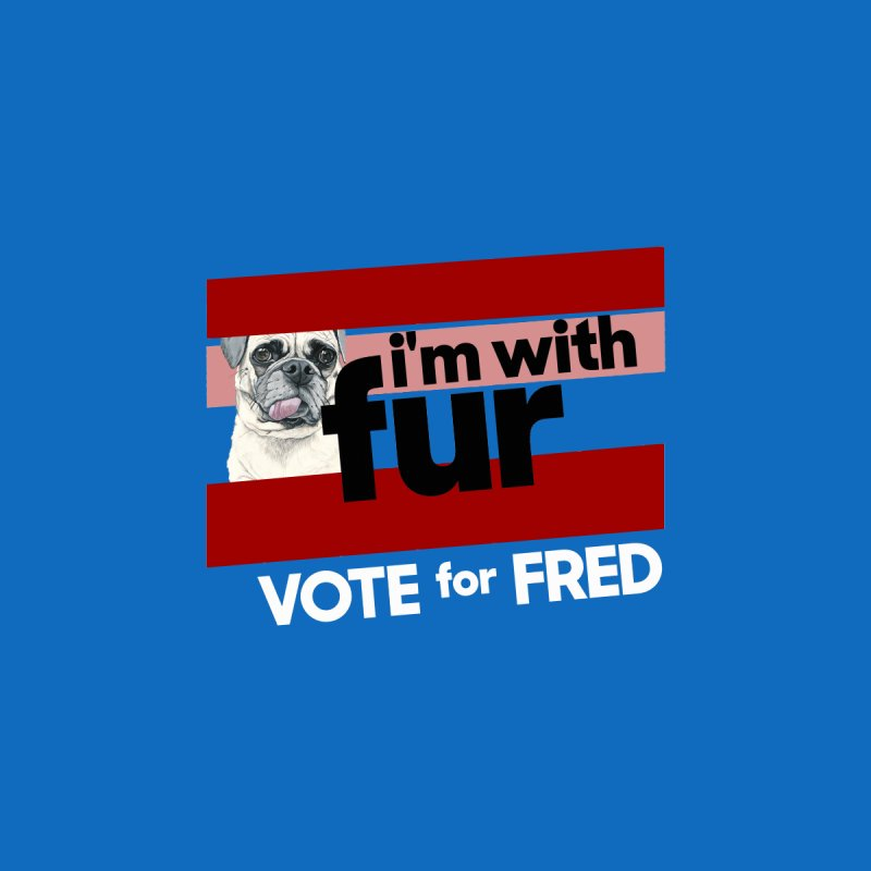 Vote for Fred (Red) by What If World's Imaginarium