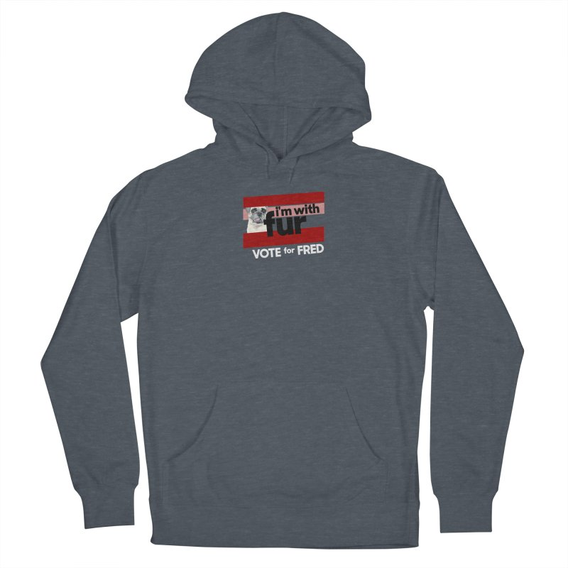 Vote for Fred (Red) Men's French Terry Pullover Hoody by What If World's Imaginarium