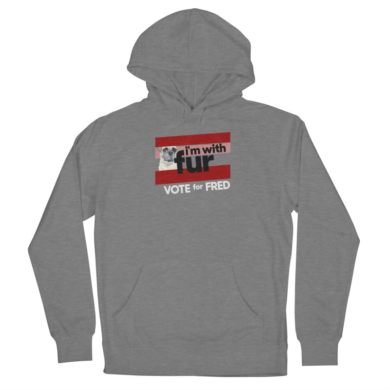 Vote for Fred (Red) Women's French Terry Pullover Hoody by What If World's Imaginarium
