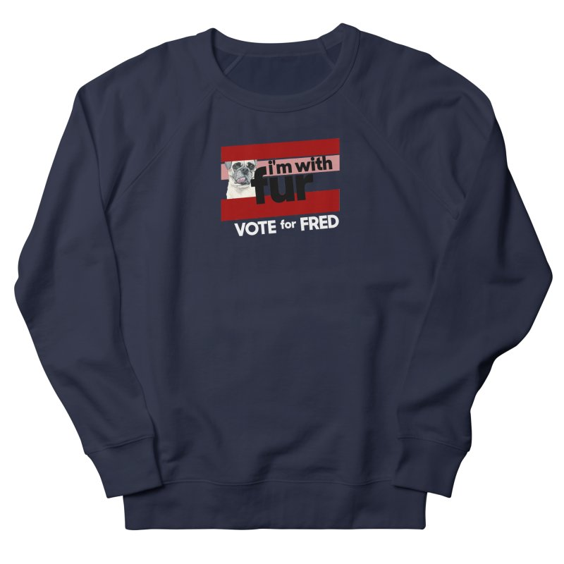 Vote for Fred (Red) Men's French Terry Sweatshirt by What If World's Imaginarium