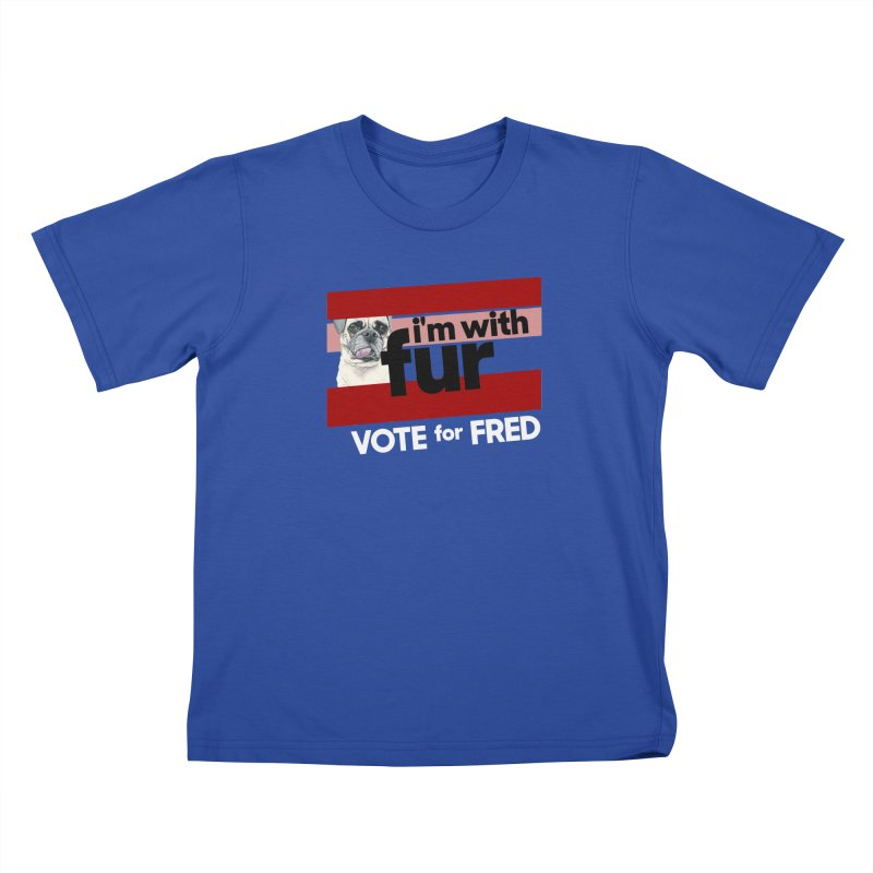 Vote for Fred (Red) in Kids T-Shirt Royal Blue by What If World's Imaginarium