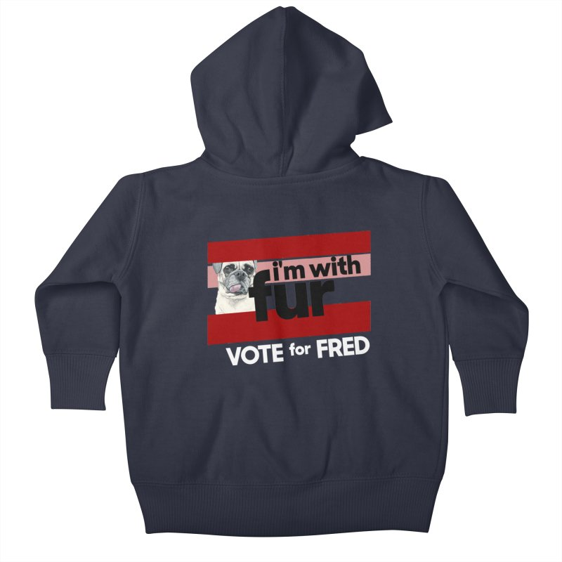 Vote for Fred (Red) Kids Baby Zip-Up Hoody by What If World's Imaginarium