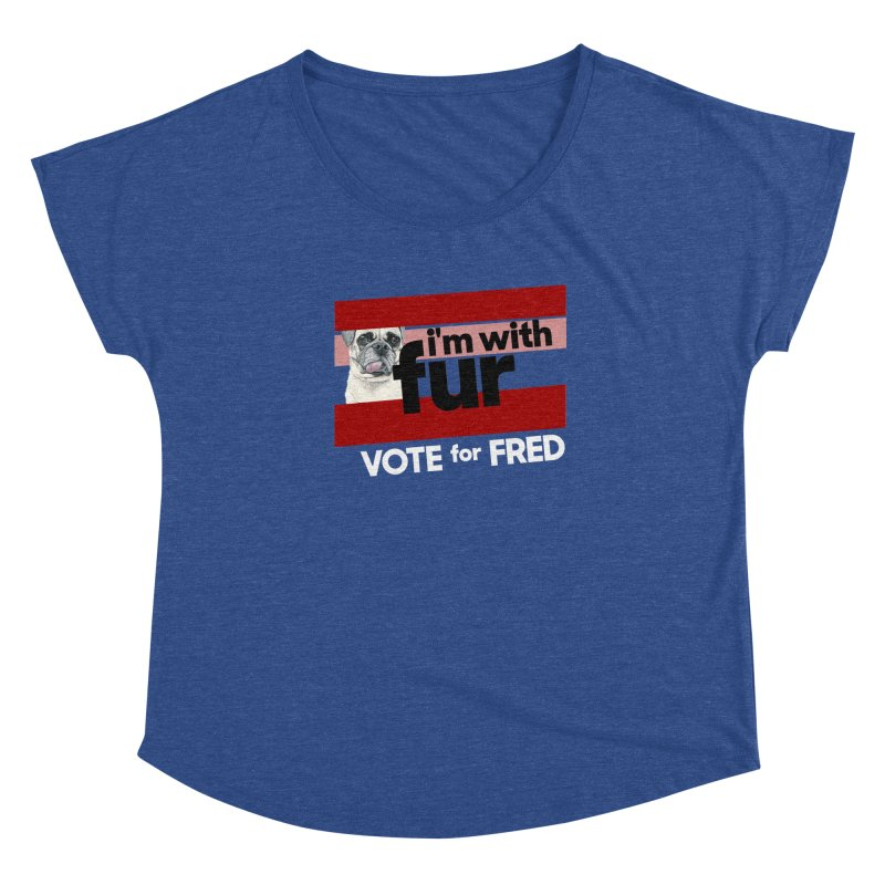 Vote for Fred (Red) Women's Dolman Scoop Neck by What If World's Imaginarium