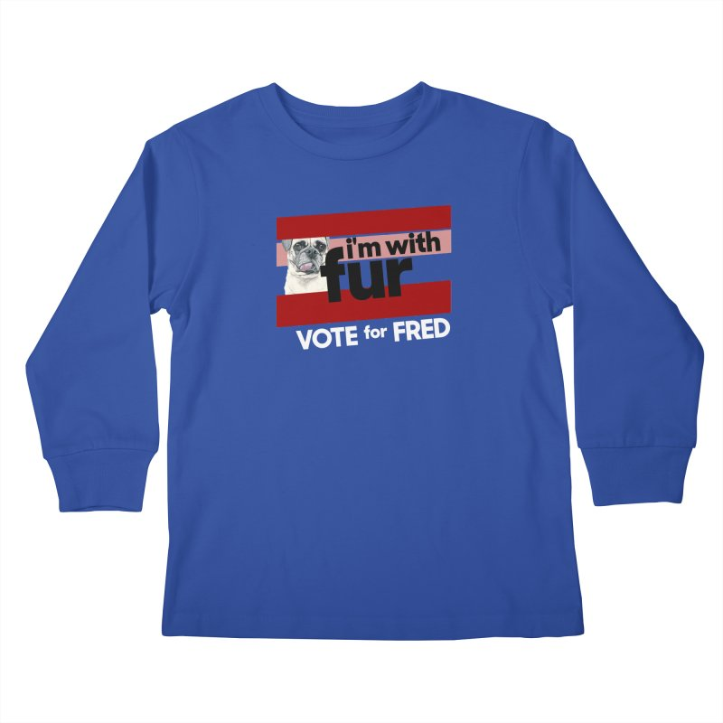 Vote for Fred (Red) Kids Longsleeve T-Shirt by What If World's Imaginarium