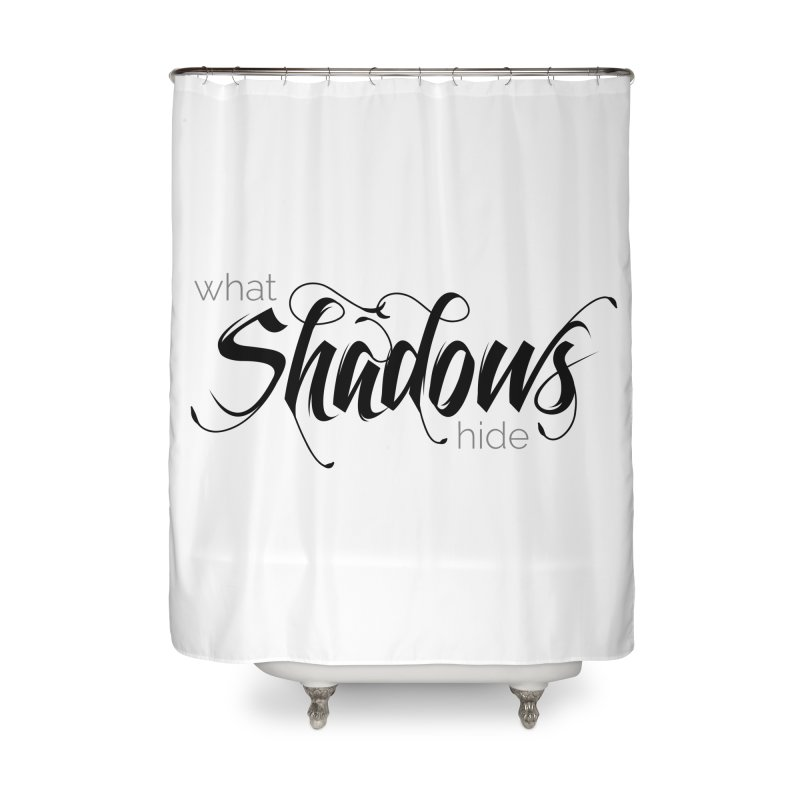Band Logo Black Home Shower Curtain by What Shadows Hide