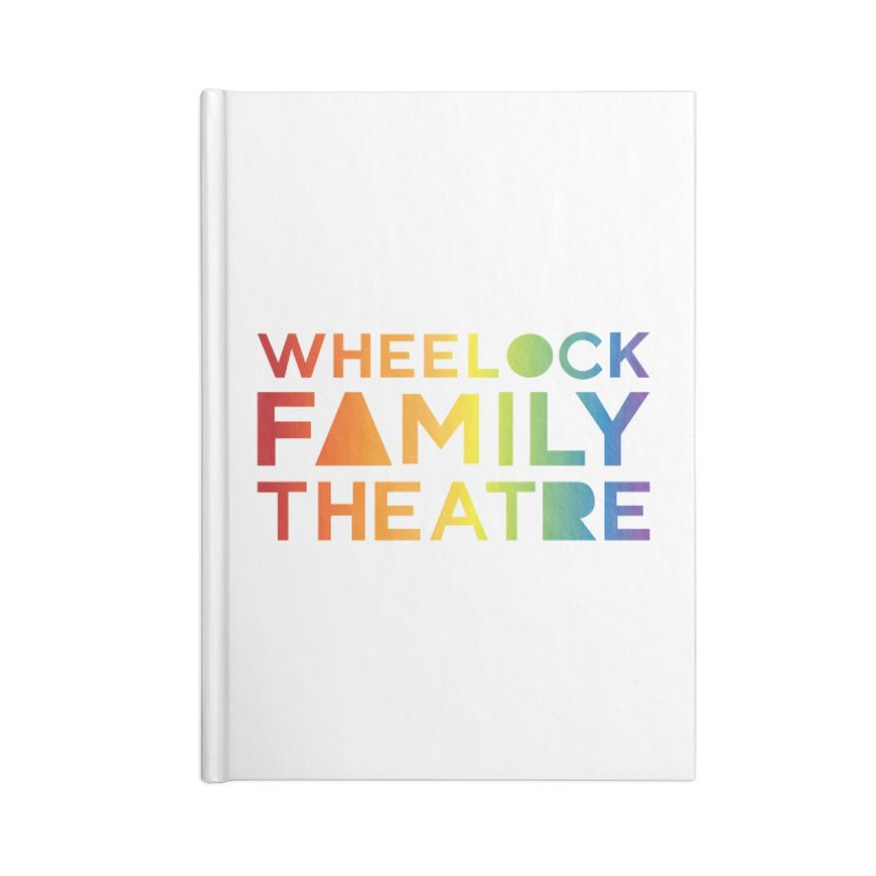 RAINBOW COLLECTION I Accessories Notebook by Wheelock Family Theatre Merch