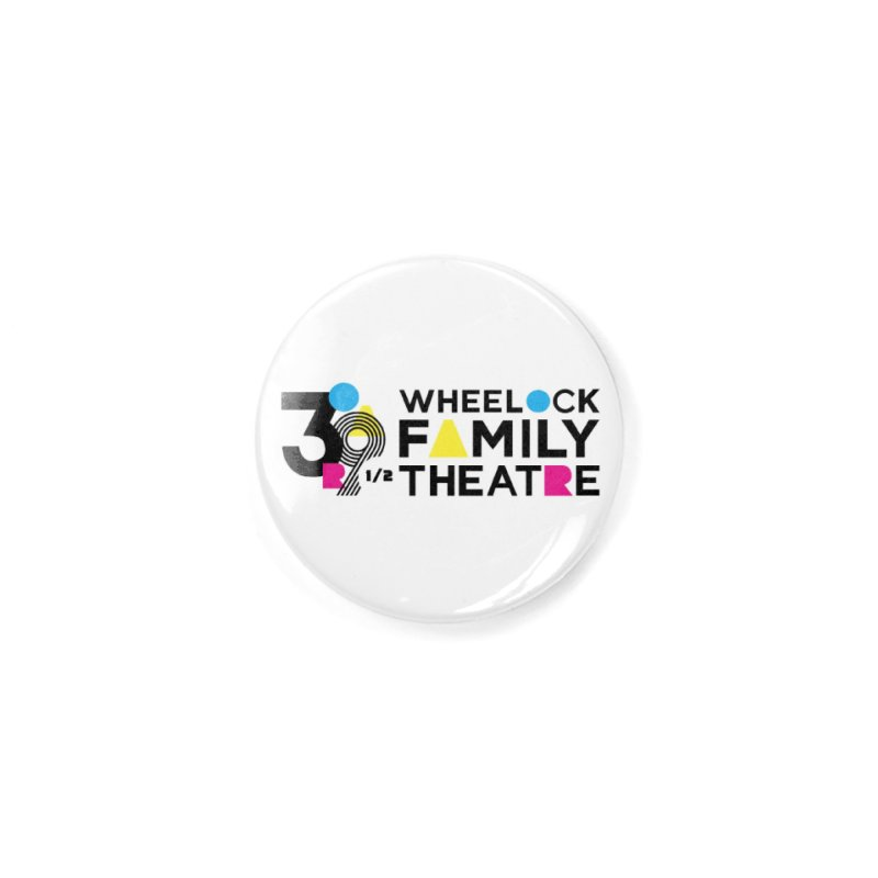 ANNIVERSARY COLLECTION Accessories Button by Wheelock Family Theatre Merch