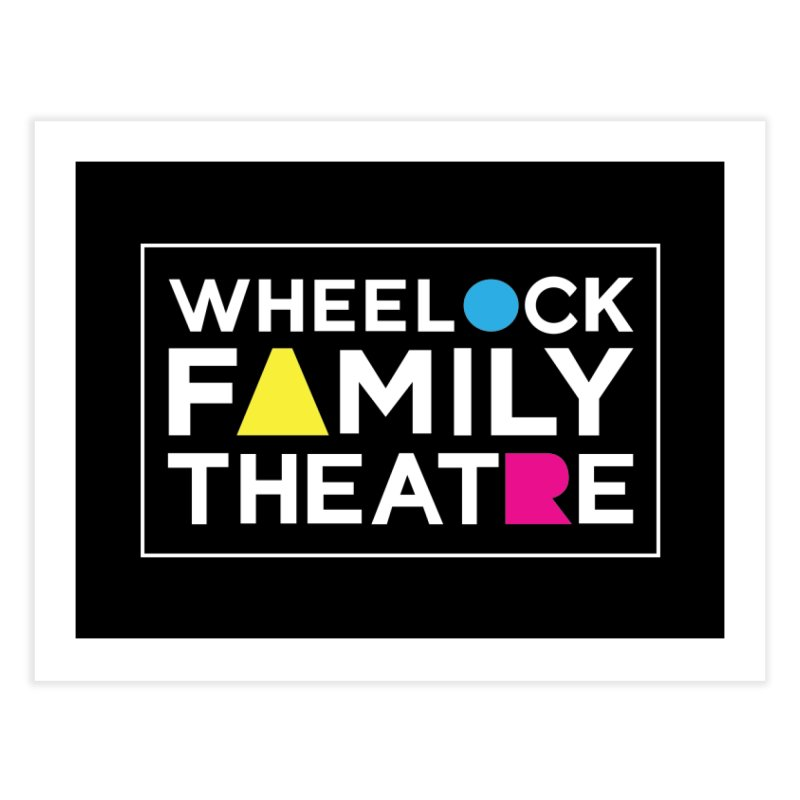 CLASSIC COLLECTION I Home Fine Art Print by Wheelock Family Theatre Merch