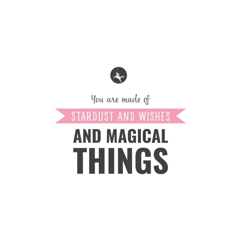 You are Made of Stardust and Wishes and Magical Things by Whipped Dream's Artist Shop