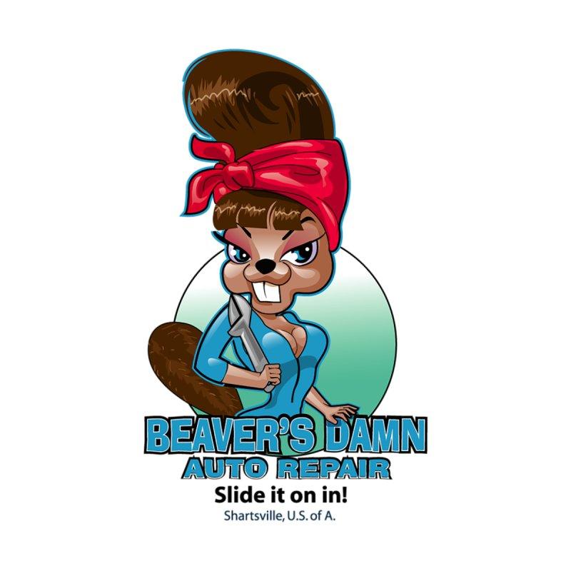 Beaver's Damn Auto Repair by Grab Yer Shit N' Git