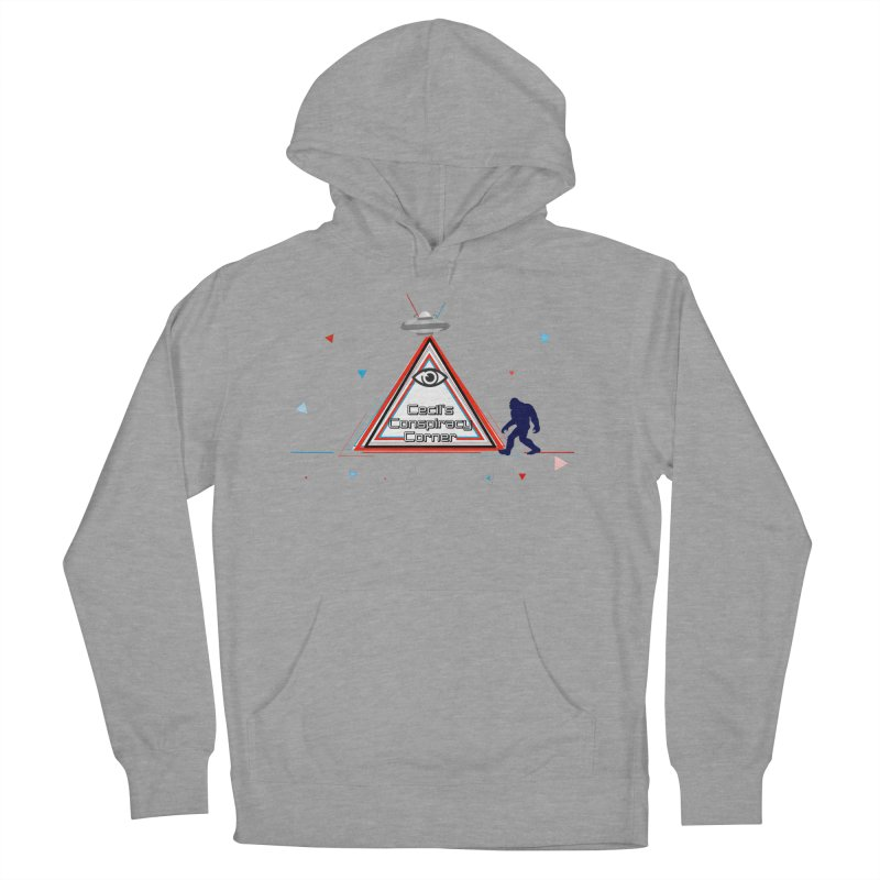 Cecil's Conspiracy Corner Women's French Terry Pullover Hoody by Grab Yer Shit N' Git