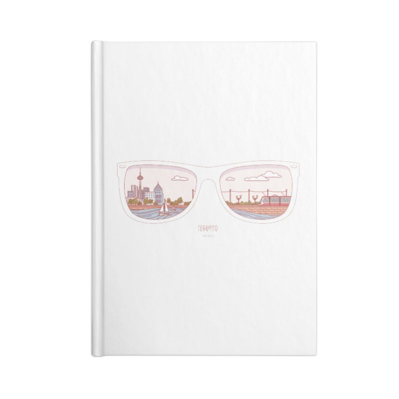 Canadian Sunnies | Toronto Accessories Lined Journal Notebook by whitechaircreative's Artist Shop