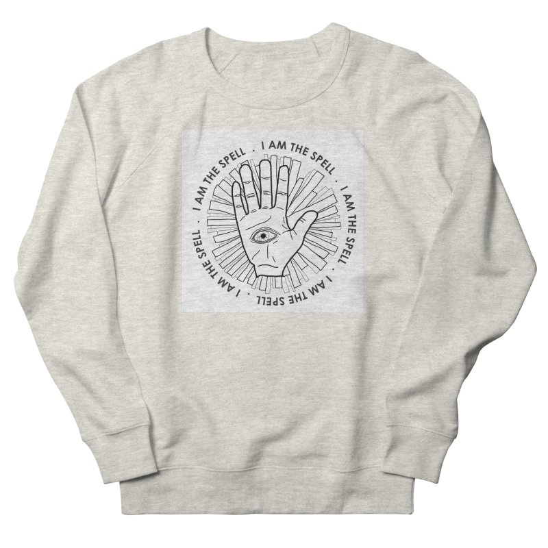 I Am the Spell Women's Sweatshirt by whiteowlmystic's Artist Shop