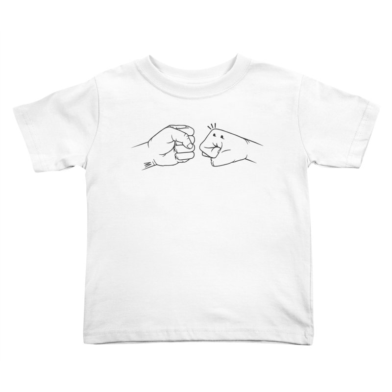 Fist Bumps All Round Kids Toddler T-Shirt by whiterabbitsays's Artist Shop