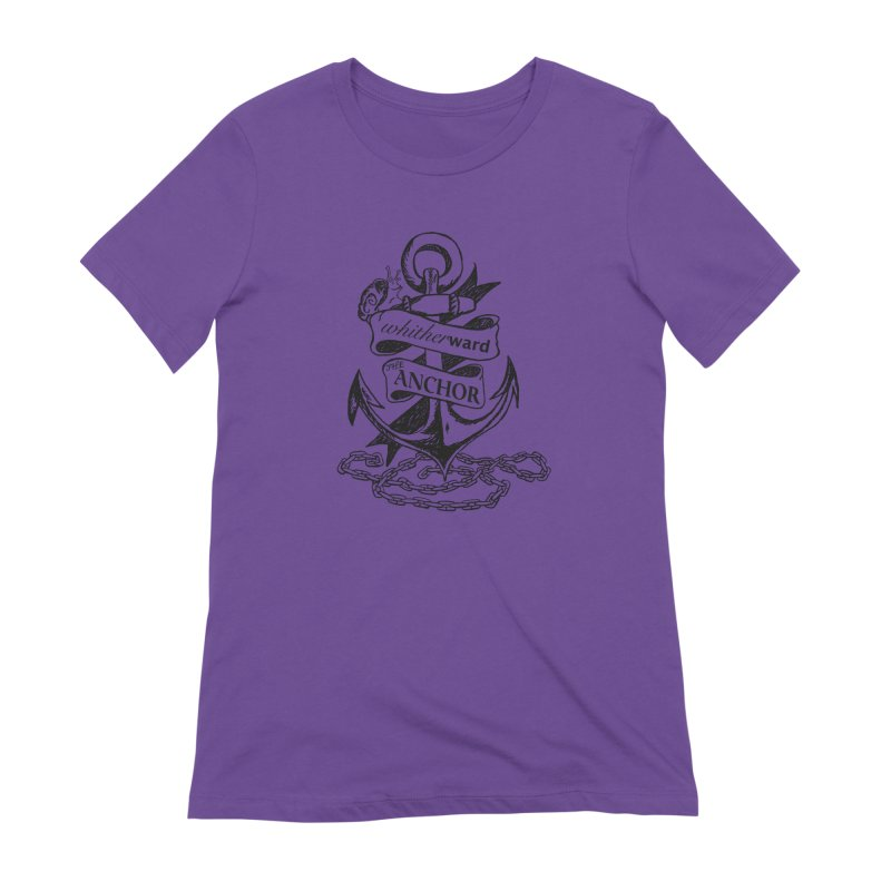 The Anchor Women's Extra Soft T-Shirt by whitherward's Artist Shop