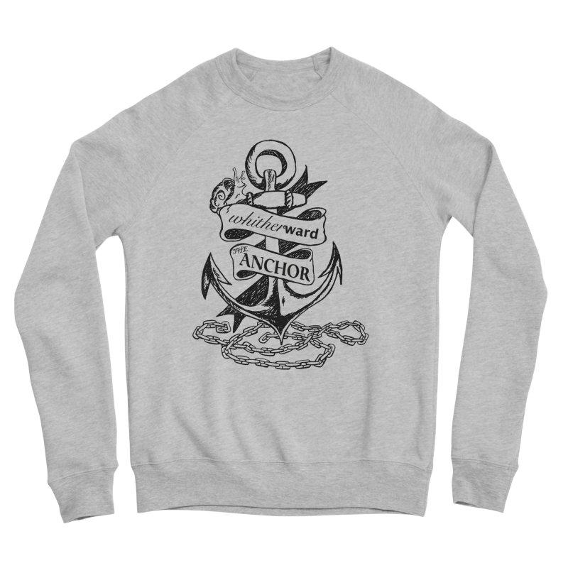 The Anchor Women's Sponge Fleece Sweatshirt by whitherward's Artist Shop