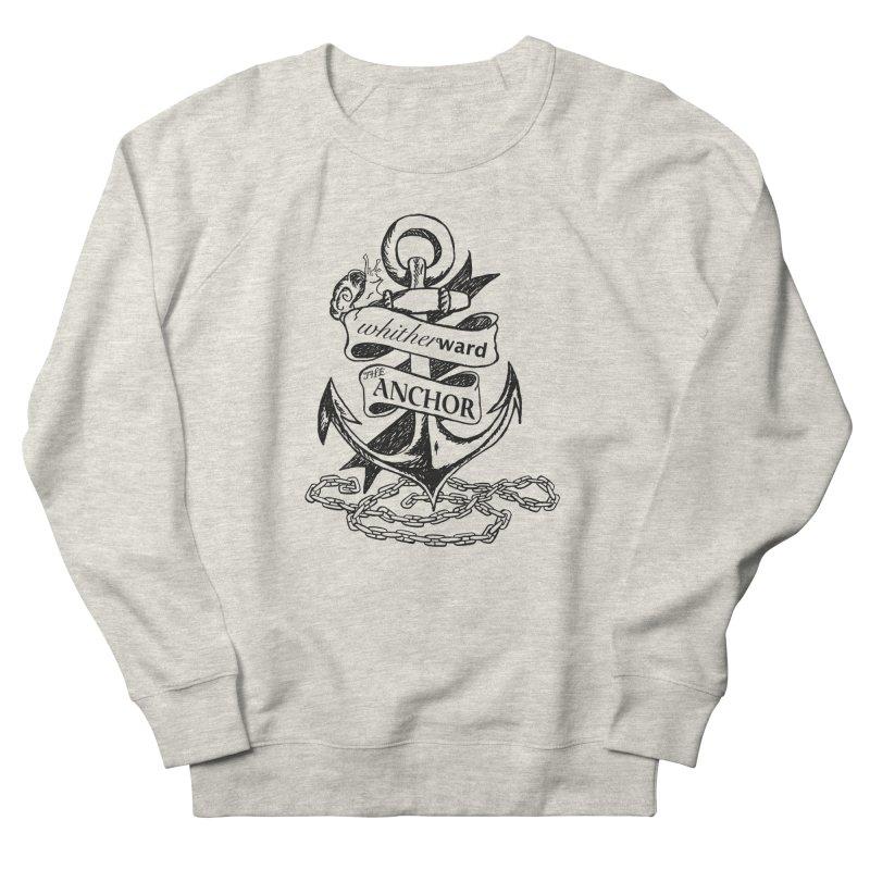 The Anchor Men's Sweatshirt by whitherward's Artist Shop