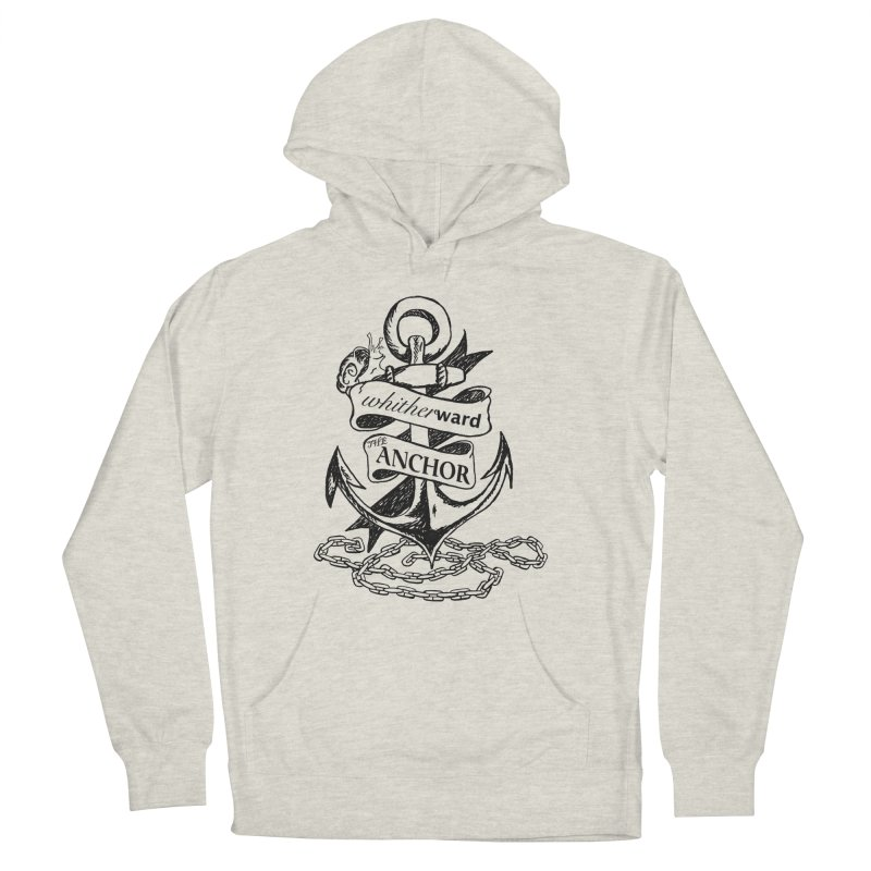 The Anchor Men's French Terry Pullover Hoody by whitherward's Artist Shop