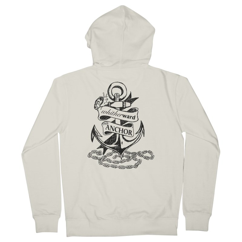 The Anchor Women's French Terry Zip-Up Hoody by whitherward's Artist Shop