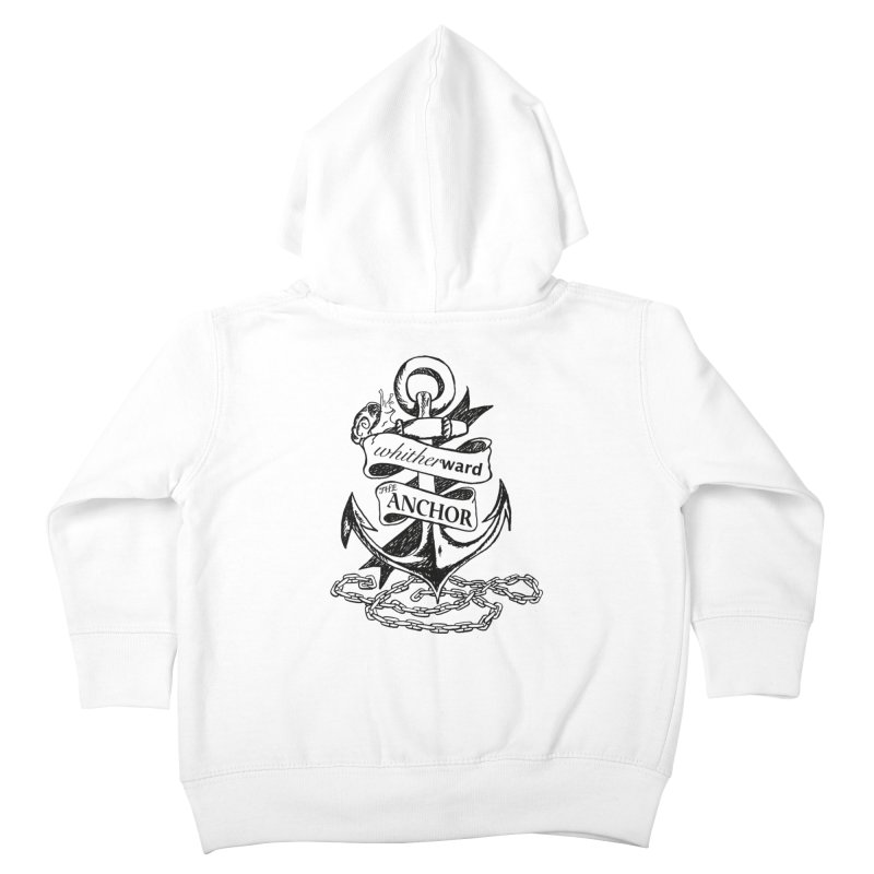 The Anchor Kids Toddler Zip-Up Hoody by whitherward's Artist Shop
