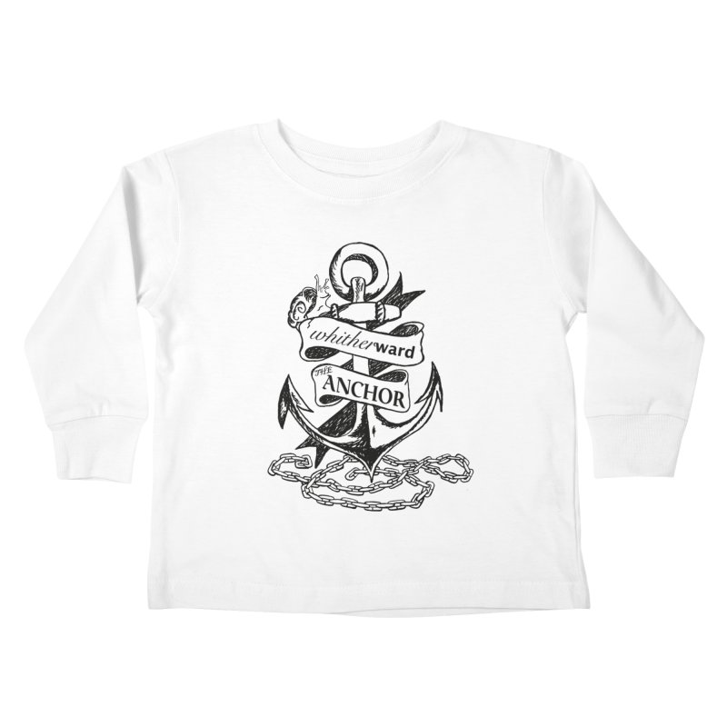 The Anchor Kids Toddler Longsleeve T-Shirt by whitherward's Artist Shop
