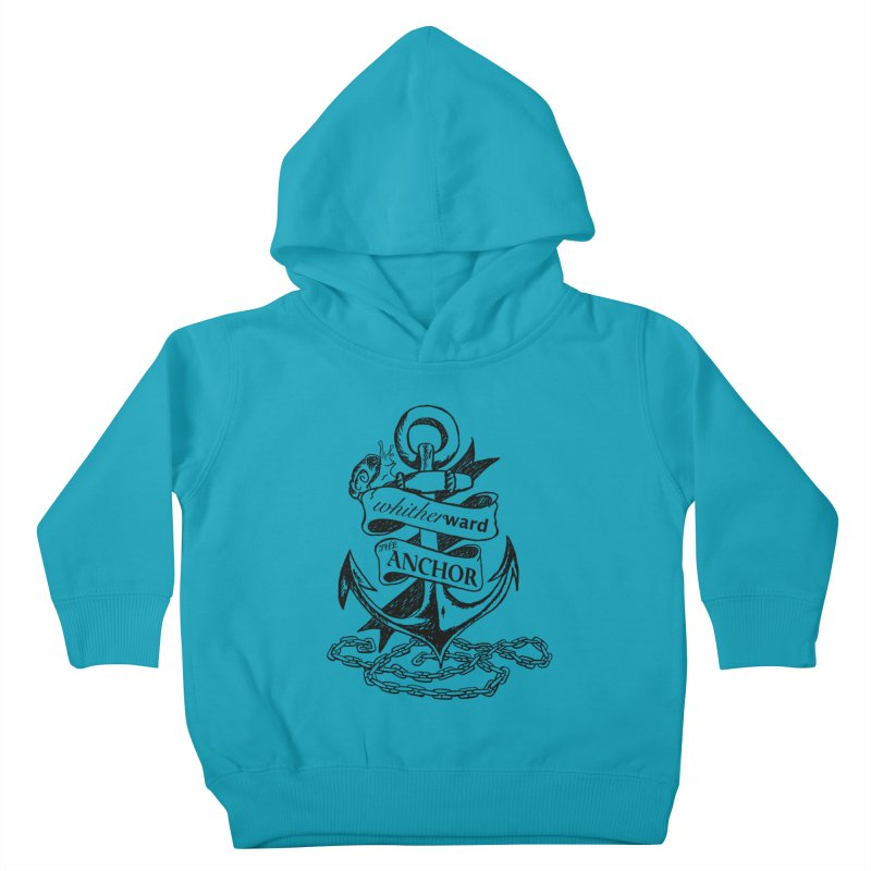 The Anchor Kids Toddler Pullover Hoody by whitherward's Artist Shop