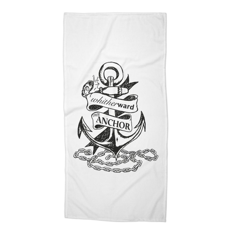 The Anchor Accessories Beach Towel by whitherward's Artist Shop