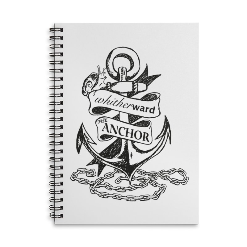 The Anchor Accessories Lined Spiral Notebook by whitherward's Artist Shop