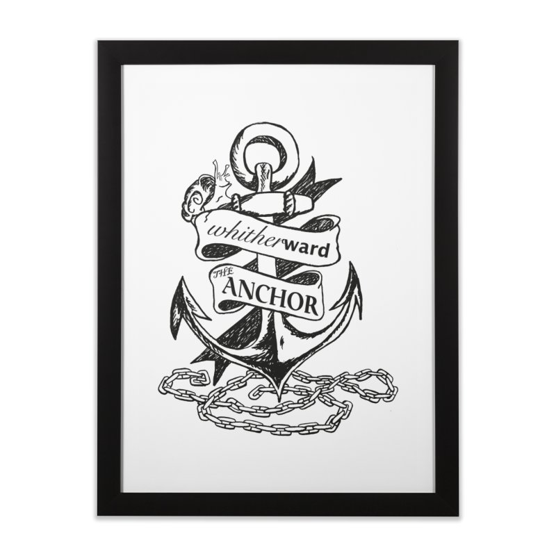 The Anchor Home Framed Fine Art Print by whitherward's Artist Shop