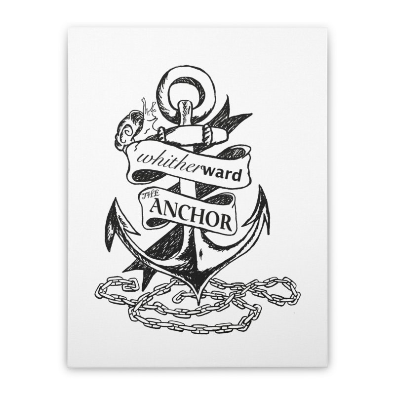 The Anchor Home Stretched Canvas by whitherward's Artist Shop