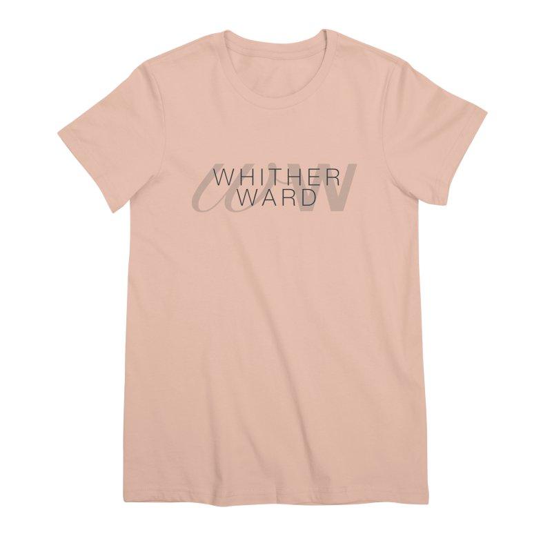 WW + Words (black) Women's Premium T-Shirt by whitherward's Artist Shop