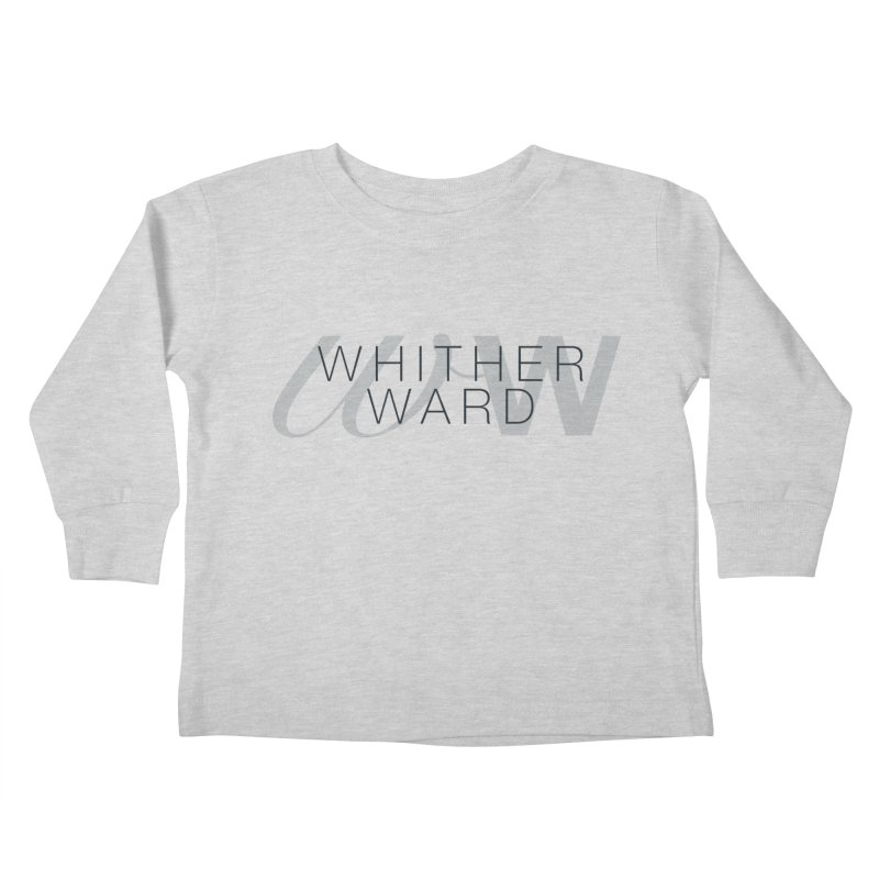 WW + Words (black) Kids Toddler Longsleeve T-Shirt by whitherward's Artist Shop