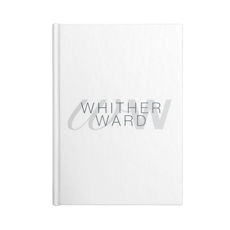 WW + Words (black) Accessories Lined Journal Notebook by whitherward's Artist Shop