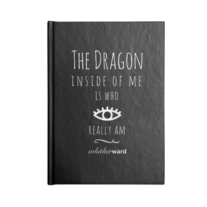 Dragon Lyrics - White Accessories Lined Journal Notebook by whitherward's Artist Shop