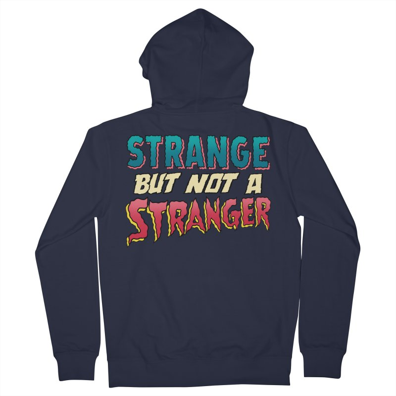 Strange But Not A Stranger Women's Zip-Up Hoody by whoisrico's Artist Shop